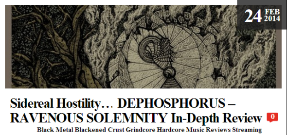 Sidereal Hostility… DEPHOSPHORUS – RAVENOUS SOLEMNITY In-Depth Review
